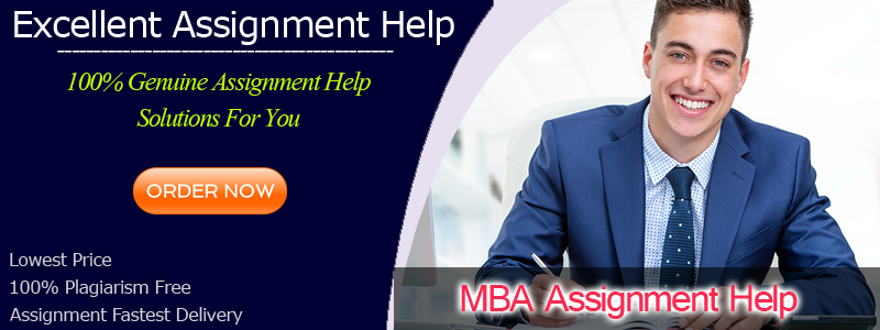MBA Assignment Help, Online Business Assignment Homework Help and Writing Service