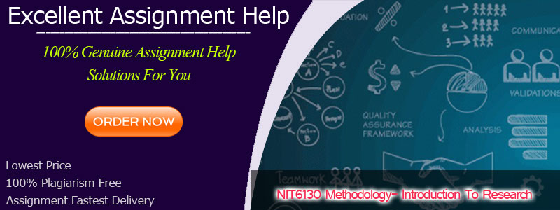 NIT6130 Methodology Introduction to Research