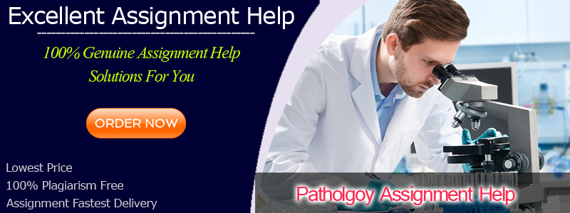 Pathology Assignment Help